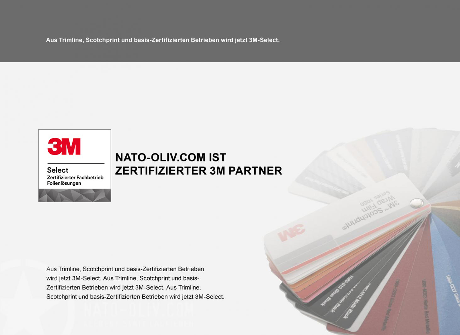 Nato-Oliv.com ist ein zertifizierter 3M-Select Fachbetrieb.